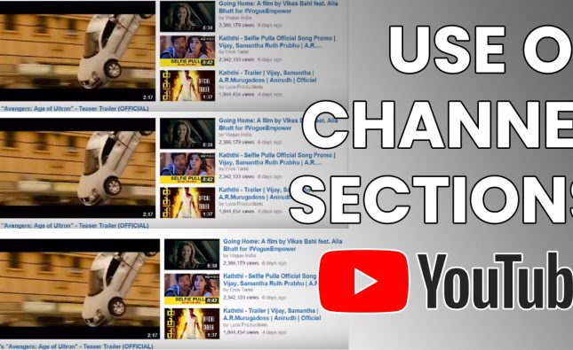 Use of Channel Sections on Youtube